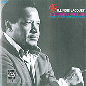 Play & Download The Blues: That's Me! by Illinois Jacquet | Napster