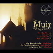 Kreisler Quartet, Schulhoff 5 Pieces and Berg Op. 3 von Muir String Quartet