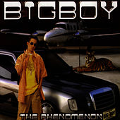 Play & Download The Phenomenon by Big Boy | Napster