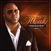 Dramafied by Marques Callaway