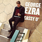 Cassy O' by George Ezra