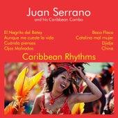 Caribbean Rhythms by Juan Serrano