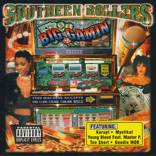 Southern Rollers: Big Gamin' by Various Artists