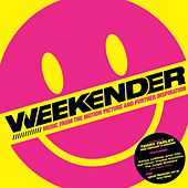 Play & Download Weekender (Music From The Motion Picture And Further Inspiration) by Various Artists | Napster