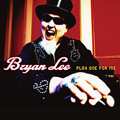 Play One for Me von Bryan Lee