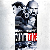 Play & Download From Paris with Love (Original Motion Picture Soundtrack) by Various Artists | Napster
