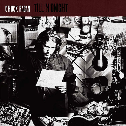 Play & Download Till Midnight by Chuck Ragan | Napster