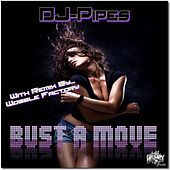 Bust a Move by Dj-Pipes