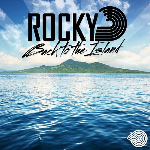 Play & Download Back to the Island by Rocky   Napster