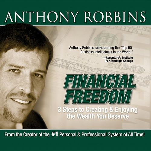 Play & Download Financial Freedom - EP by Anthony Robbins | Napster