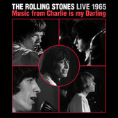 Live 1965: Music From Charlie Is My Darling van The Rolling Stones