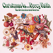 Play & Download Christmas Is... by Percy Faith | Napster