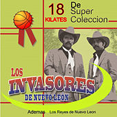 Play & Download 18 Kilates Invasores by Various Artists | Napster