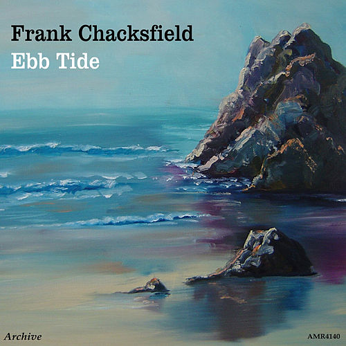 Play & Download Ebb Tide by Frank Chacksfield | Napster