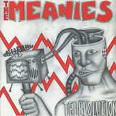Play & Download Televolution by The Meanies | Napster