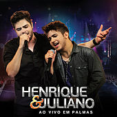 Play & Download Ao Vivo Em Palmas by Henrique & Juliano | Napster