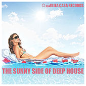 Play & Download The Sunny Side of Deep House by Various Artists | Napster