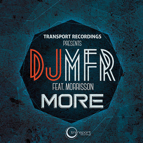 Play & Download More by DJ MFR | Napster