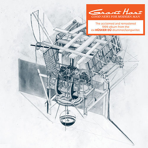 Play & Download Good News for Modern Man by Grant Hart (Rock)   Napster