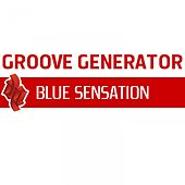 Play & Download Blue Sensation by Groove Generator | Napster