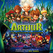 Play & Download Arthur et la vengeance de Maltazard (Bande originale du film) by Eric Serra | Napster