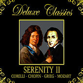 Play & Download Deluxe Classics: Serenity 2 by Orquesta Lírica de Barcelona | Napster