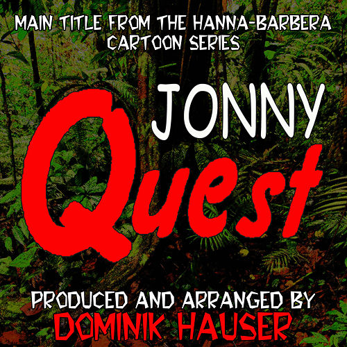 Play & Download Main Theme (From 'Jonny Quest') by Dominik Hauser | Napster