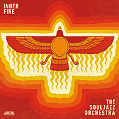 Play & Download Inner Fire by The Souljazz Orchestra | Napster