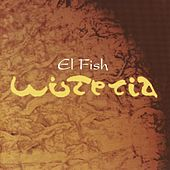 Play & Download Wisteria by Fish | Napster