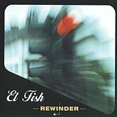 Play & Download Rewinder by Fish | Napster
