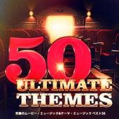 Play & Download 究極のムービー・ミュージック&テーマ・ミュージック ベスト50 by Gold Rush Studio Orchestra | Napster