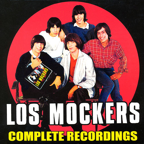 Complete Recordings by Los Mockers