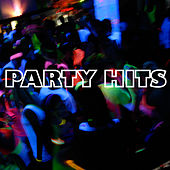 Play & Download Party Hits by Various Artists | Napster