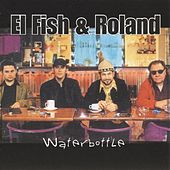 Play & Download Waterbottle by Fish | Napster