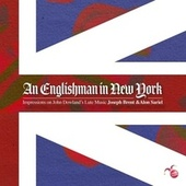Play & Download John Dowland – An Englishman in New York by Joseph Brent | Napster