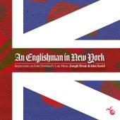 John Dowland – An Englishman in New York by Joseph Brent