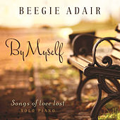 Play & Download By Myself by Beegie Adair | Napster