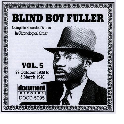 Blind Boy Fuller Vol. 5 (1938-40) by Blind Boy Fuller