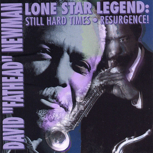Play & Download Lone Star Legend by David 'Fathead' Newman | Napster