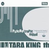 Play & Download PsYcHotRopIc MoOd by Tara King Th. (tkth) | Napster