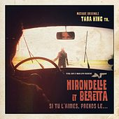 Play & Download Hirondelle et Beretta (si tu l'aimes, prends-le...) by Tara King Th. (tkth) | Napster