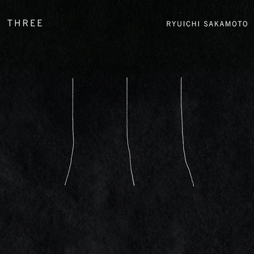 Play & Download Three by Ryuichi Sakamoto | Napster
