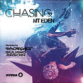 Play & Download Chasing (Remixes) by Mt. Eden | Napster