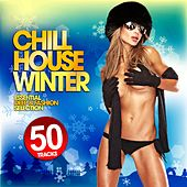 Chill House Winter (50 Essential Deep & Fashion Tracks) by Various Artists
