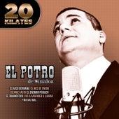 Play & Download 20 Kilates by El Potro De Sinaloa | Napster