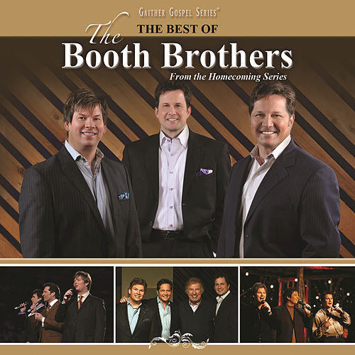 Play & Download The Best Of The Booth Brothers by The Booth Brothers | Napster