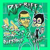 Play & Download Suckas ASKiN QUESTiONS (feat. LiL DEBBiE) by Riff Raff | Napster