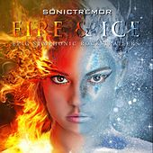 Play & Download Fire & Ice: Epic Symphonic Rock Trailers by SonicTremor | Napster