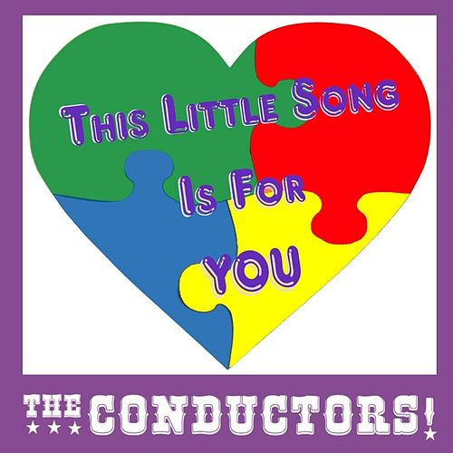This Little Song Is for You by The Conductors