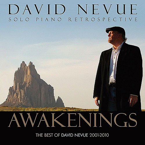 Awakenings: The Best of David Nevue (2001-2010) von David Nevue